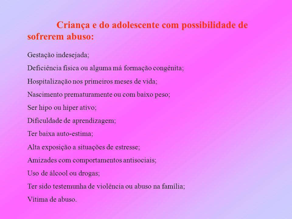 Criança e do adolescente com possibilidade de sofrerem abuso: