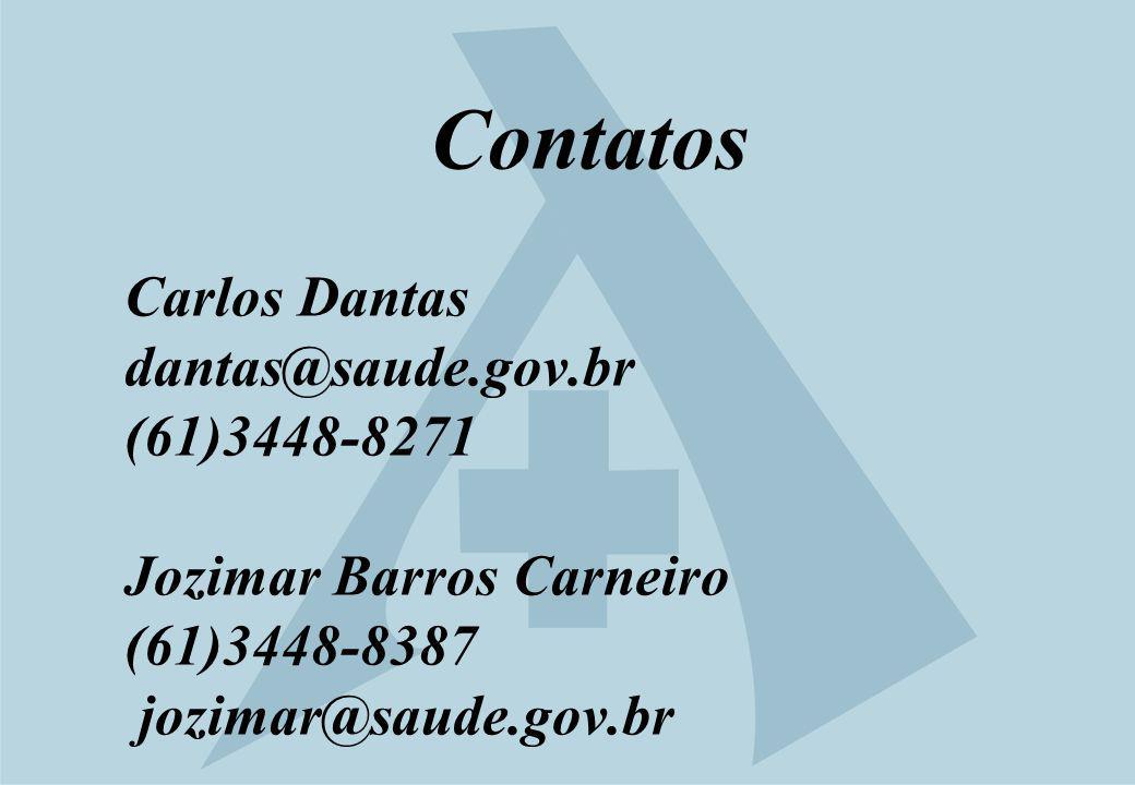 Contatos Carlos Dantas dantas@saude. gov
