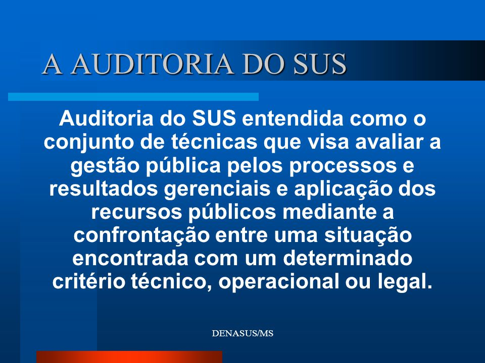 A AUDITORIA DO SUS