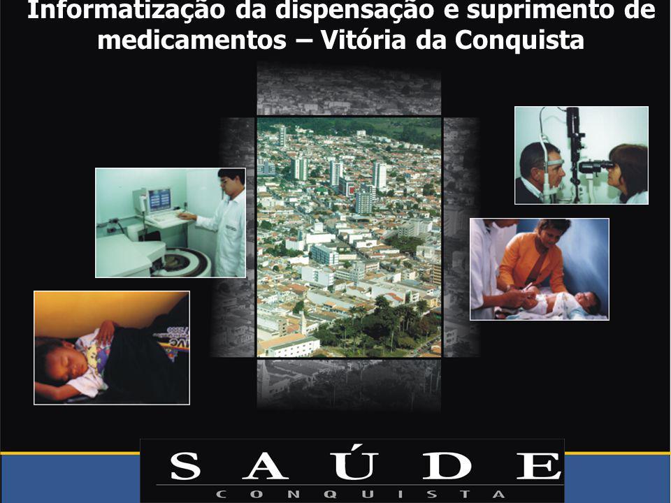 Informatização da dispensação e suprimento de medicamentos – Vitória da Conquista