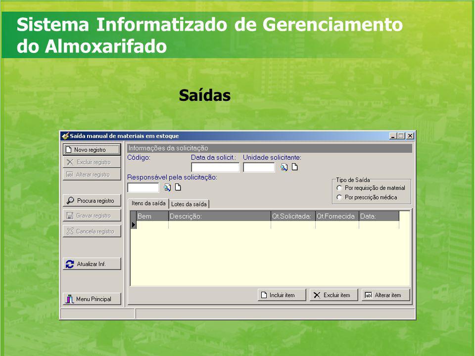 Sistema Informatizado de Gerenciamento do Almoxarifado