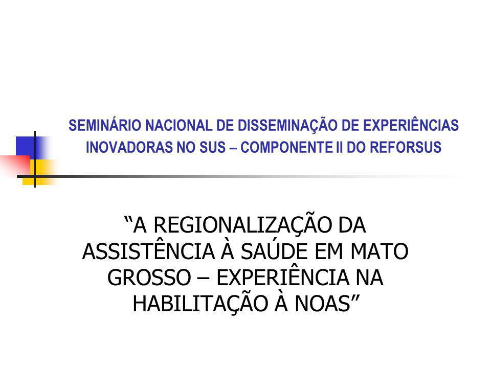 SEMINÁRIO NACIONAL DE DISSEMINAÇÃO DE EXPERIÊNCIAS INOVADORAS NO SUS – COMPONENTE II DO REFORSUS