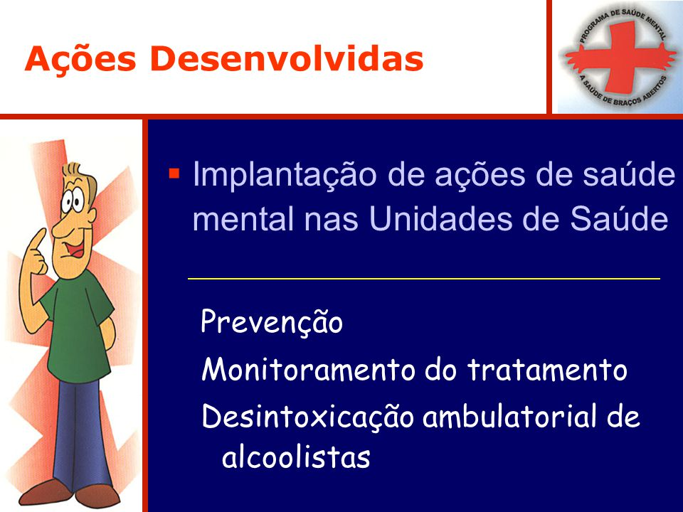 Implantação de ações de saúde mental nas Unidades de Saúde