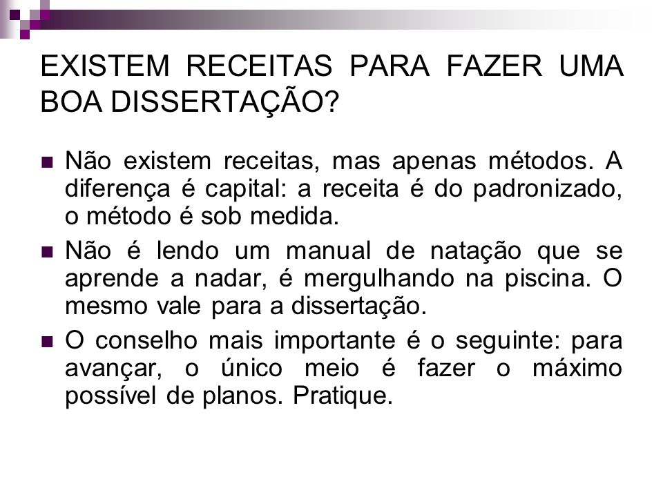 EXISTEM RECEITAS PARA FAZER UMA BOA DISSERTAÇÃO