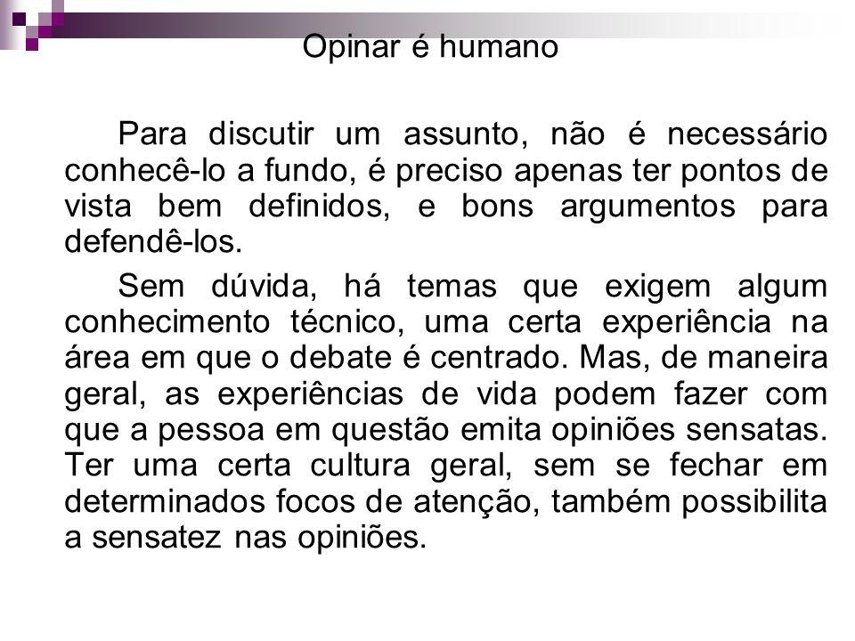 Opinar é humano