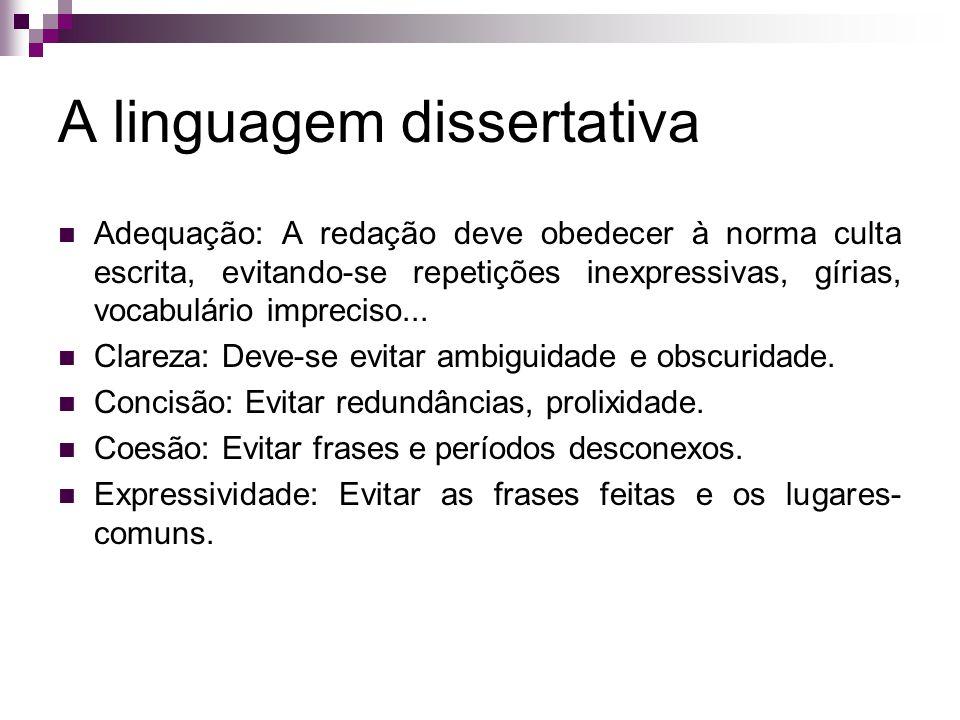 A linguagem dissertativa