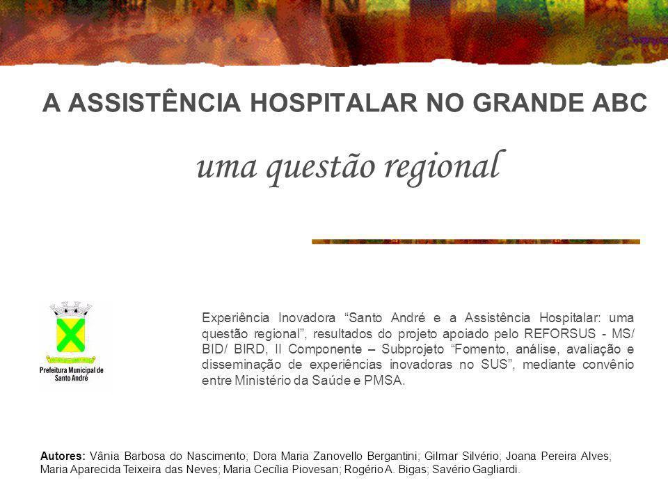 A ASSISTÊNCIA HOSPITALAR NO GRANDE ABC uma questão regional
