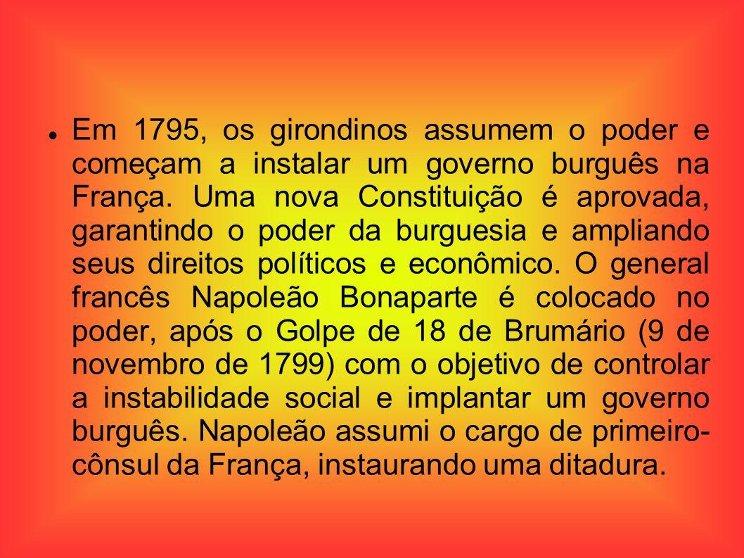 Em 1795, os girondinos assumem o poder e começam a instalar um governo burguês na França.