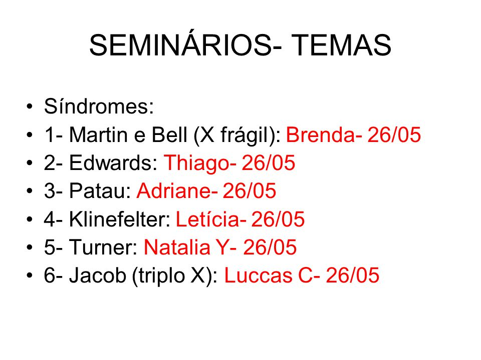 SEMINÁRIOS- TEMAS Síndromes: