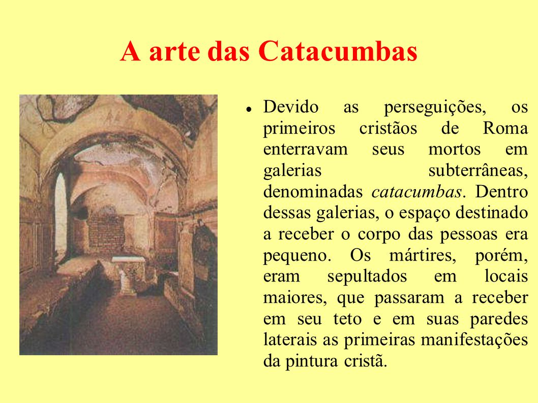 A arte das Catacumbas