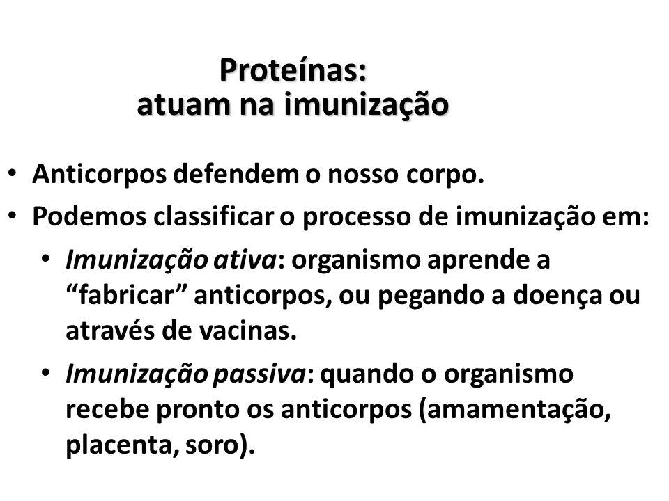 Proteínas: atuam na imunização