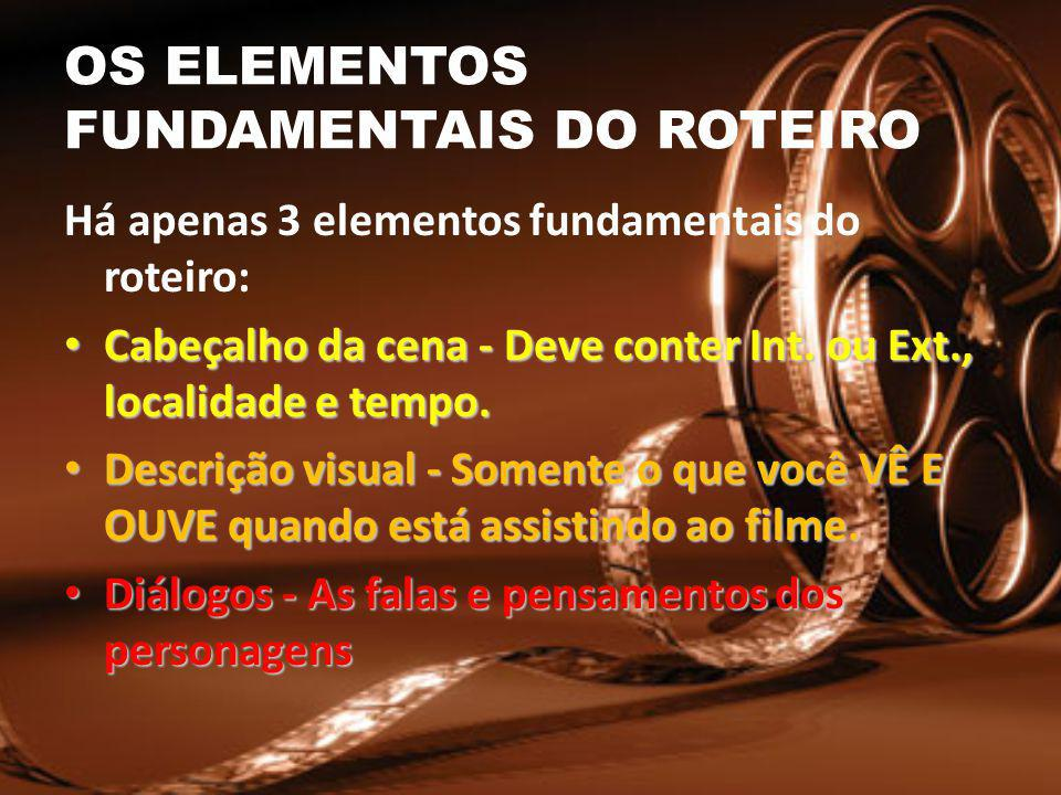 OS ELEMENTOS FUNDAMENTAIS DO ROTEIRO