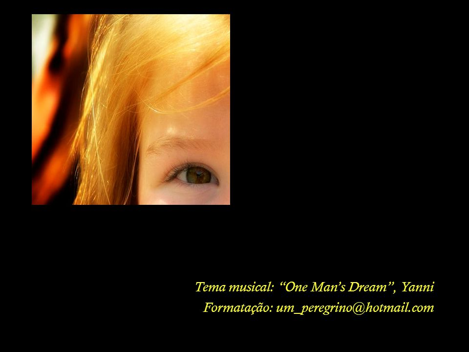 Tema musical: One Man's Dream , Yanni
