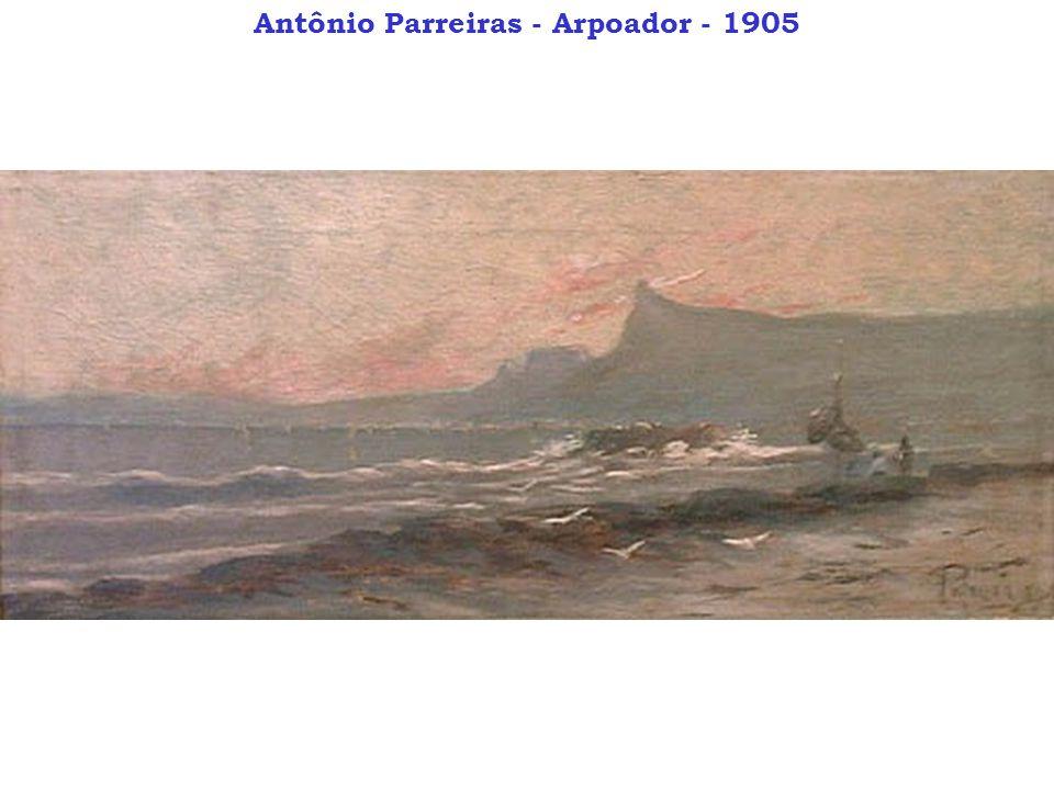 Antônio Parreiras - Arpoador - 1905
