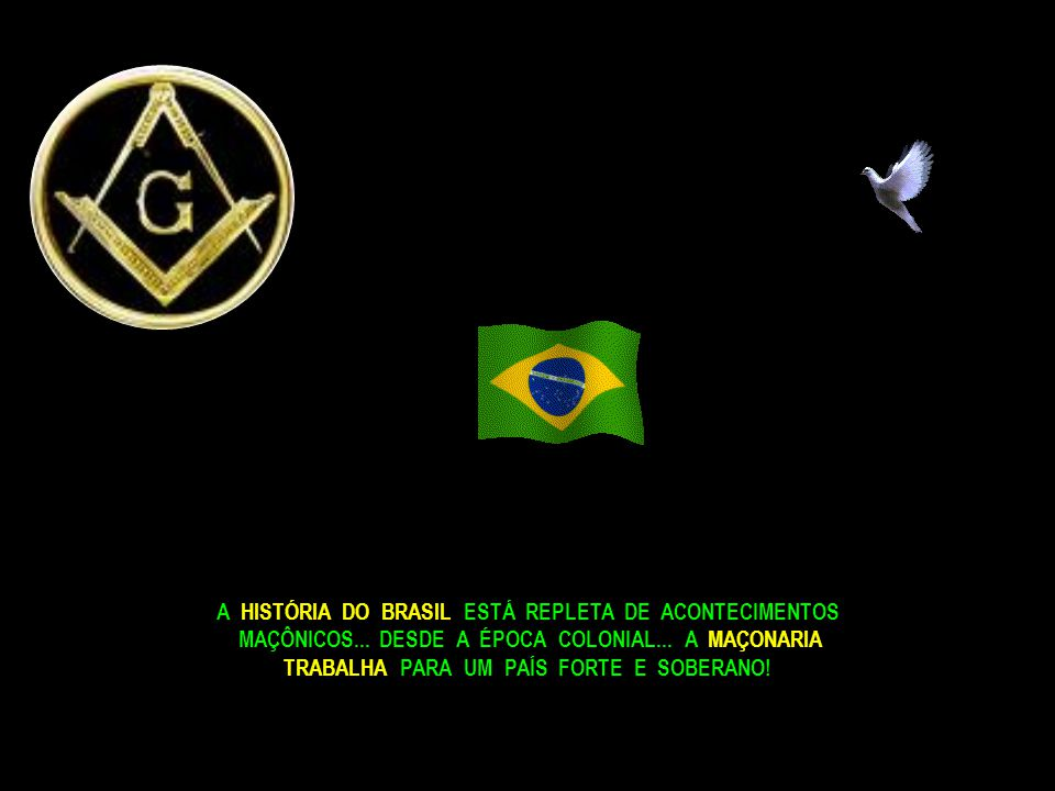 A HISTÓRIA DO BRASIL ESTÁ REPLETA DE ACONTECIMENTOS