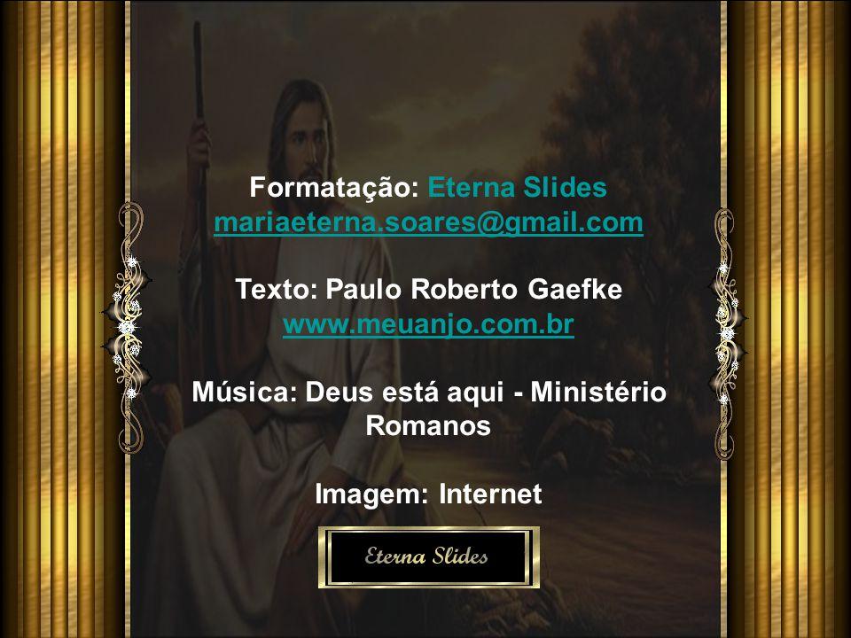 Formatação: Eterna Slides mariaeterna.soares@gmail.com