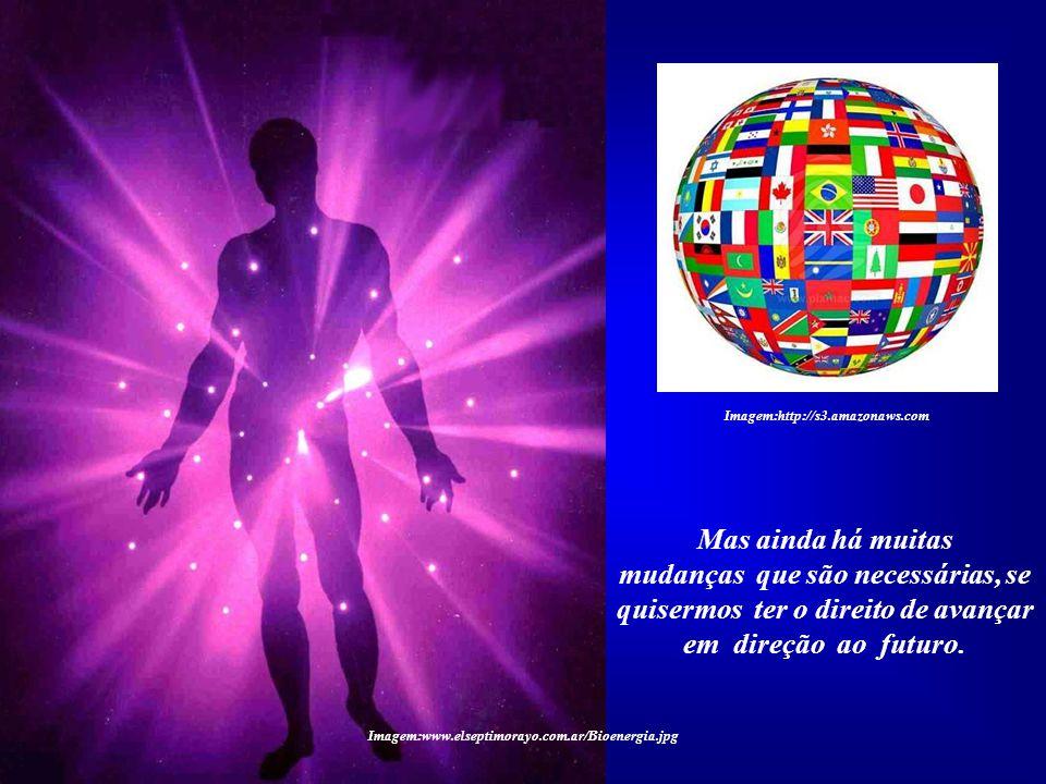 Imagem:http://s3.amazonaws.com Mas ainda há muitas. mudanças que são necessárias, se quisermos ter o direito de avançar em direção ao futuro.