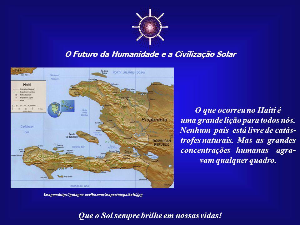 ☼ O que ocorreu no Haiti é