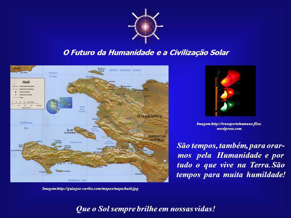 ☼ O Futuro da Humanidade e a Civilização Solar. Imagem:http://transportehumano.files. wordpress.com.