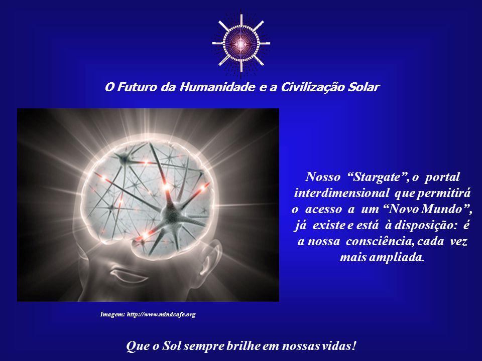 ☼ Nosso Stargate , o portal interdimensional que permitirá