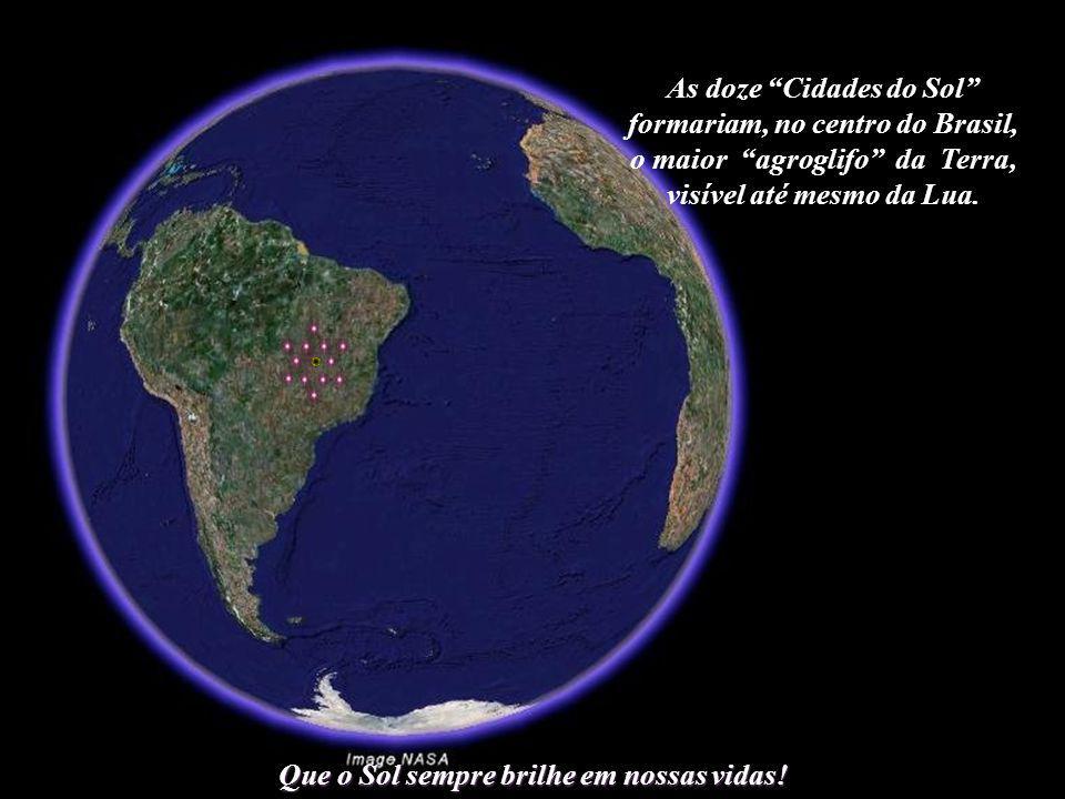 As doze Cidades do Sol formariam, no centro do Brasil,