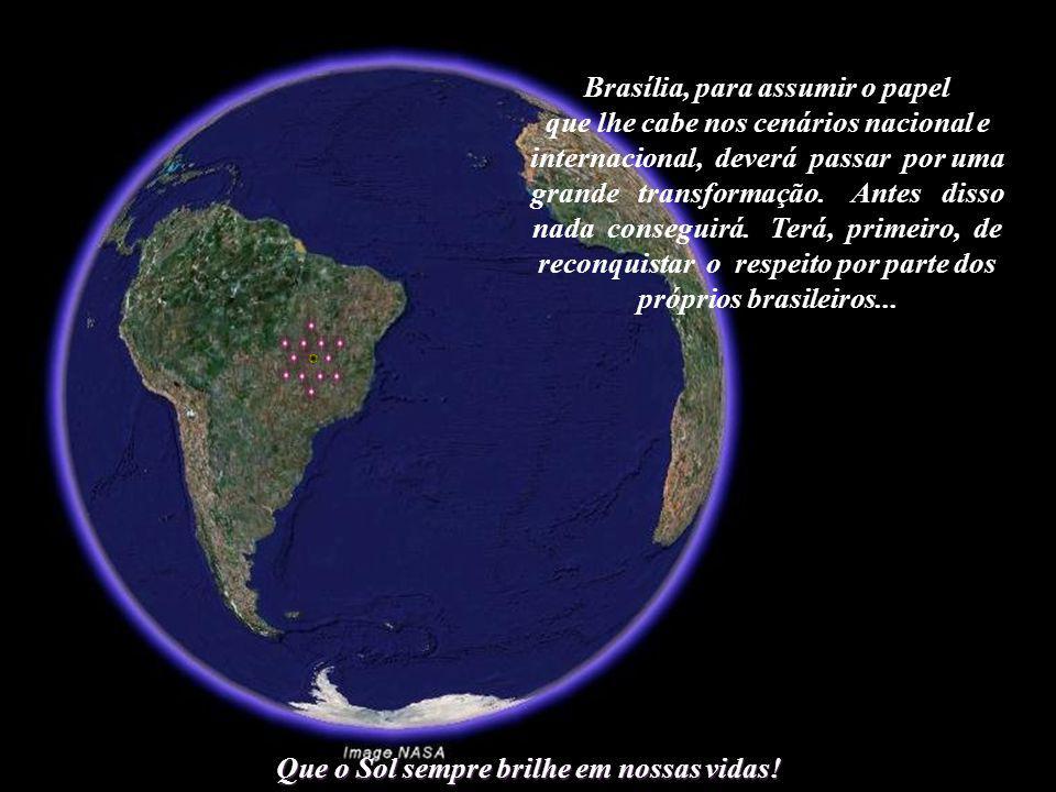 Brasília, para assumir o papel