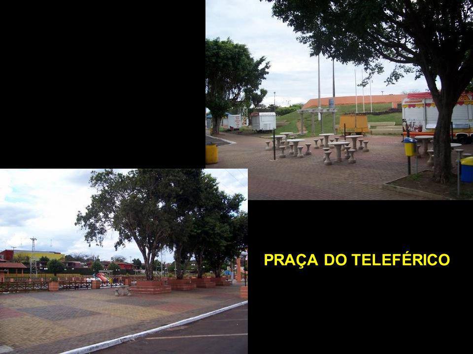 PRAÇA DO TELEFÉRICO