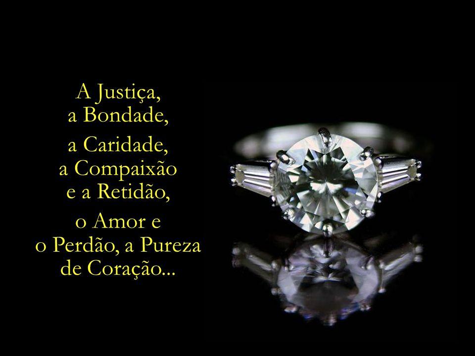 o Perdão, a Pureza de Coração...