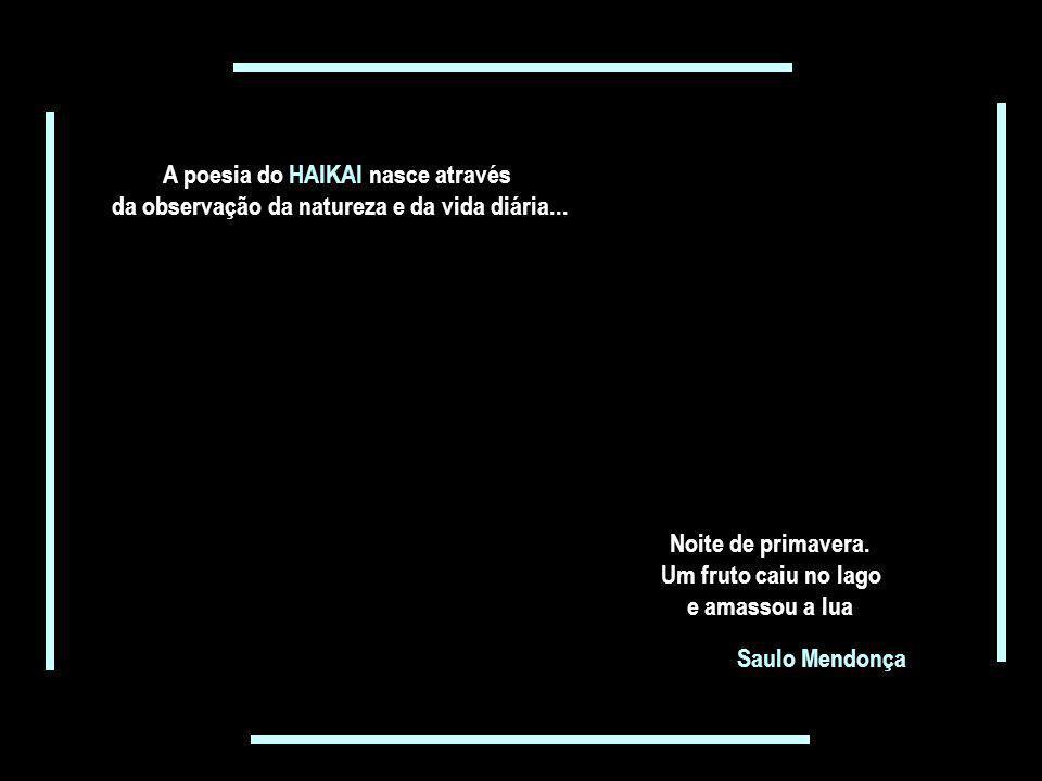 A poesia do HAIKAI nasce através
