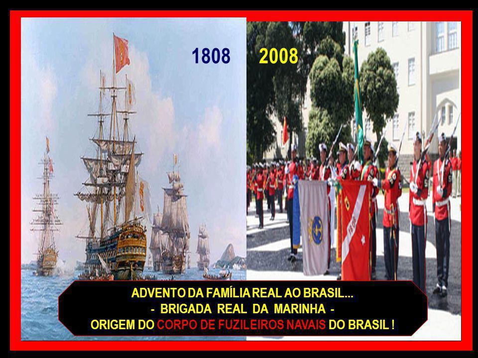 1808 2008 ADVENTO DA FAMÍLIA REAL AO BRASIL...
