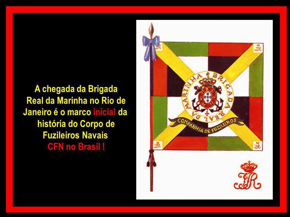 Real da Marinha no Rio de Janeiro é o marco inicial da