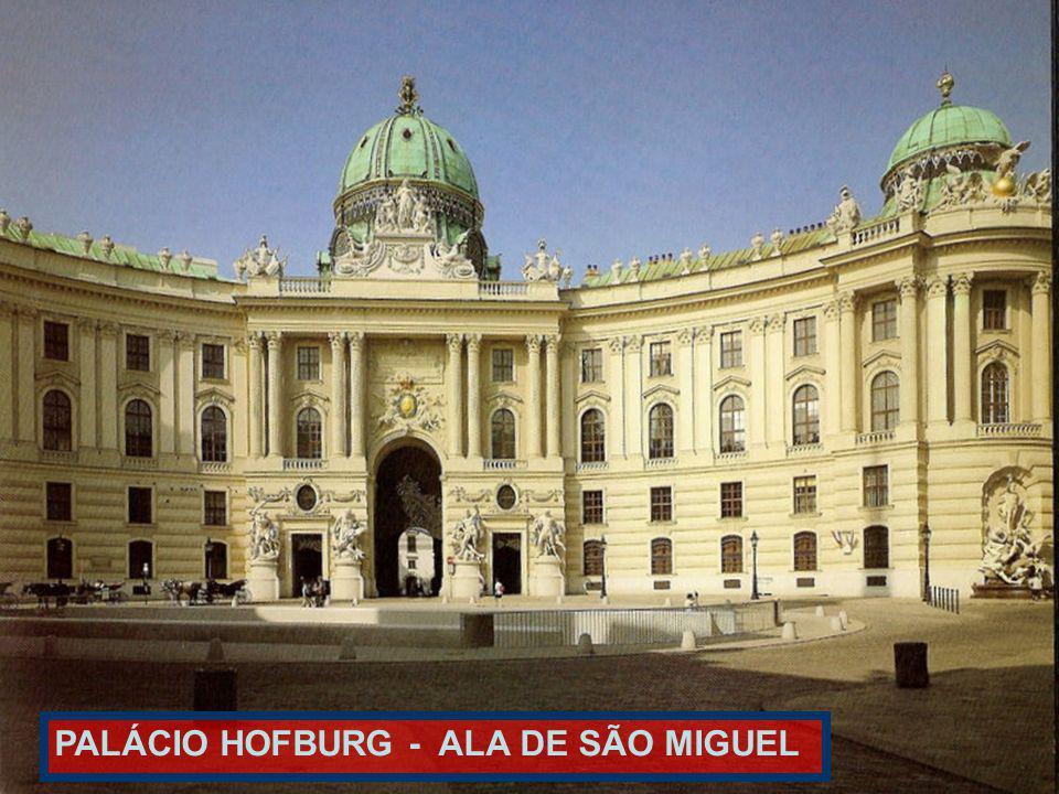 PALÁCIO HOFBURG - ALA DE SÃO MIGUEL
