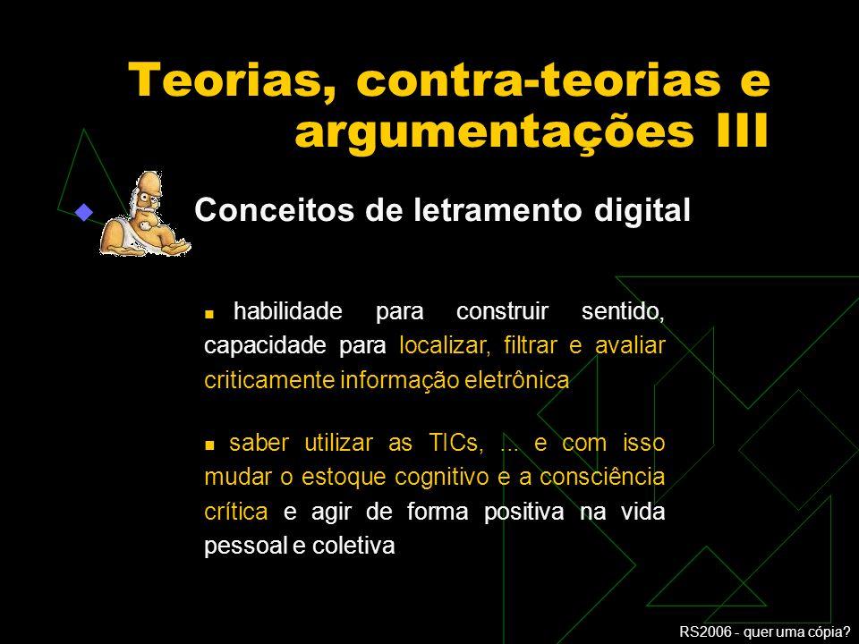 Teorias, contra-teorias e argumentações III