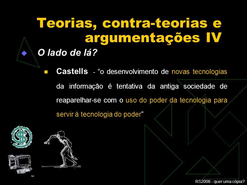 Teorias, contra-teorias e argumentações IV