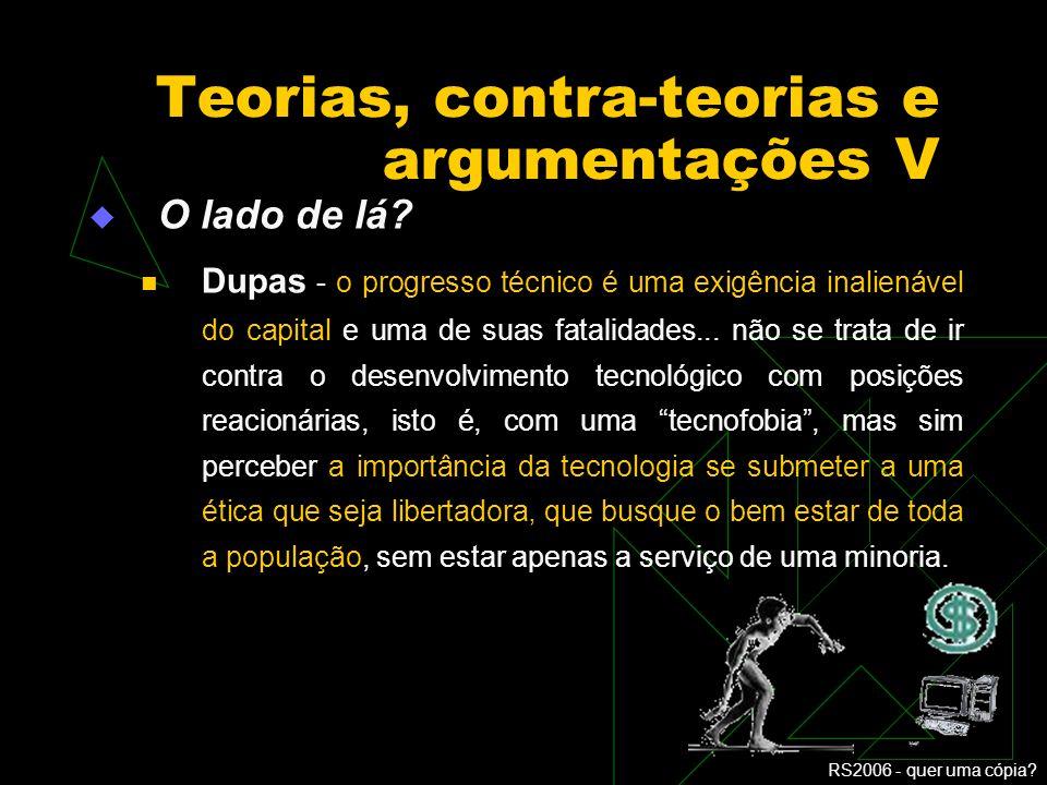 Teorias, contra-teorias e argumentações V