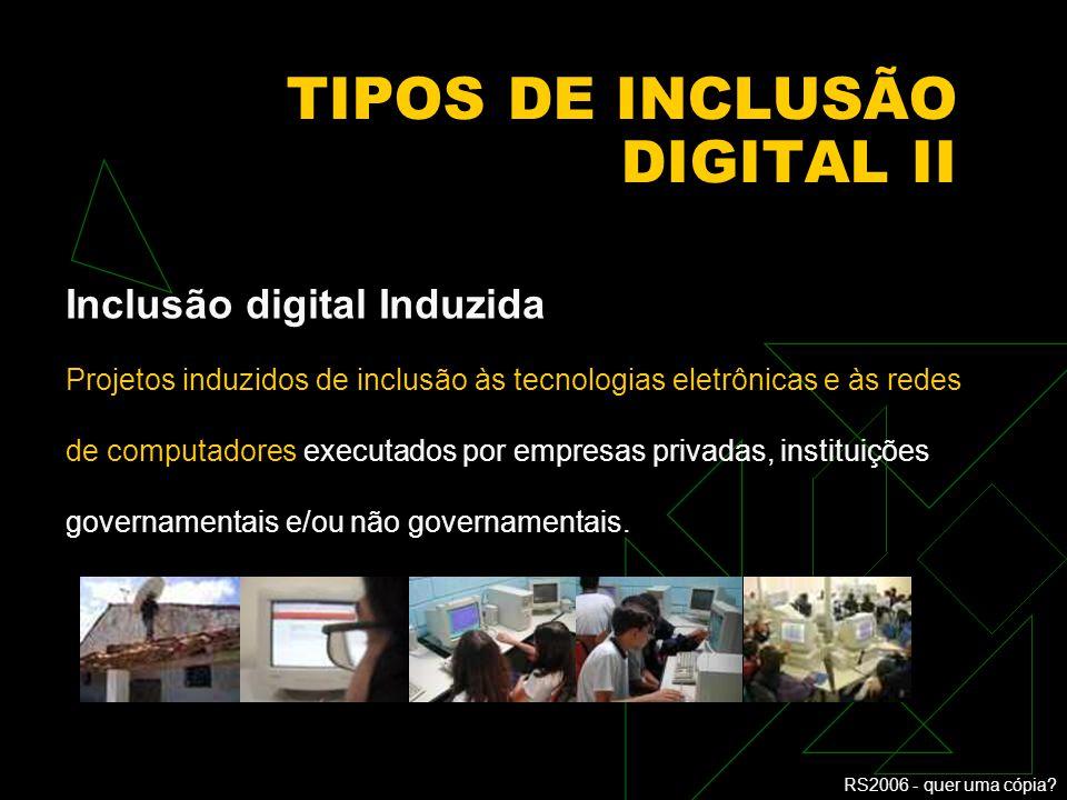 TIPOS DE INCLUSÃO DIGITAL II