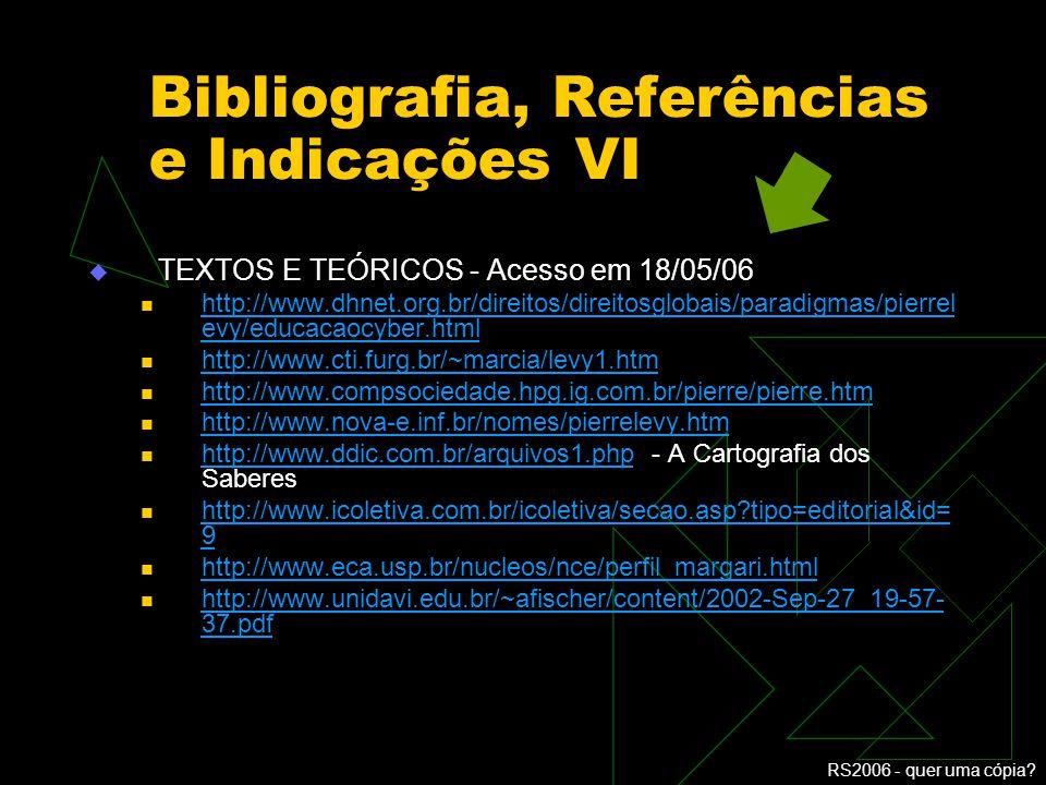 Bibliografia, Referências e Indicações VI