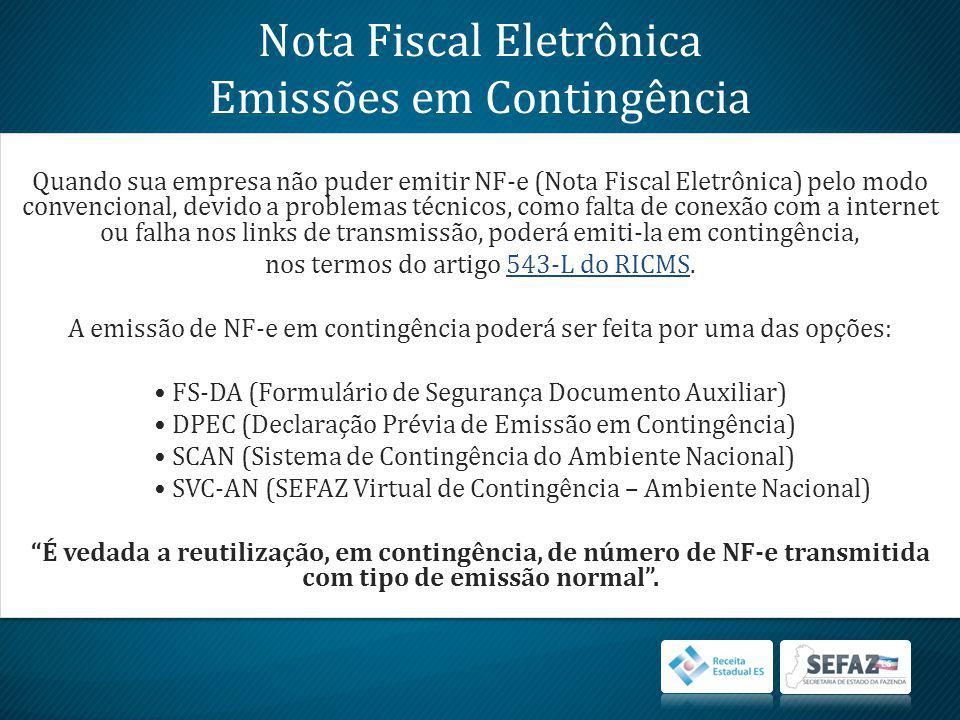 Nota Fiscal Eletrônica Emissões em Contingência