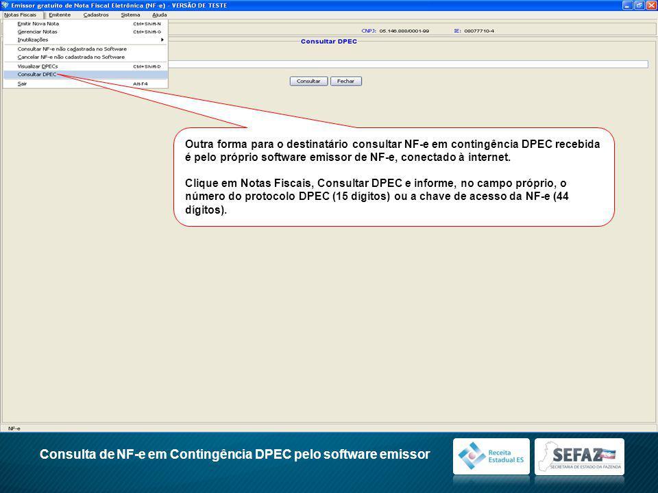 Consulta de NF-e em Contingência DPEC pelo software emissor