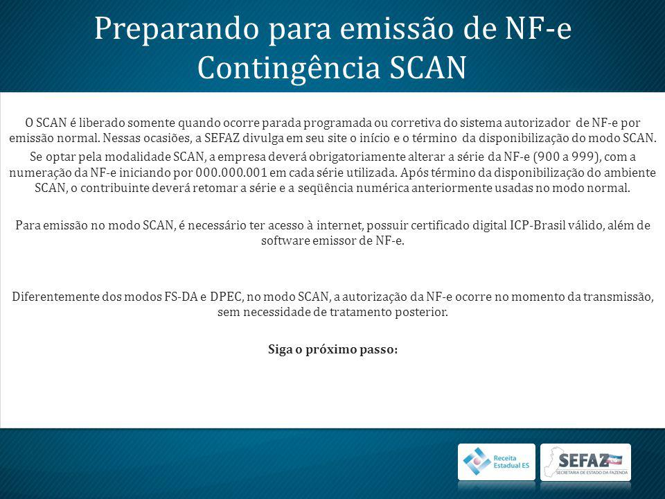 Preparando para emissão de NF-e Contingência SCAN