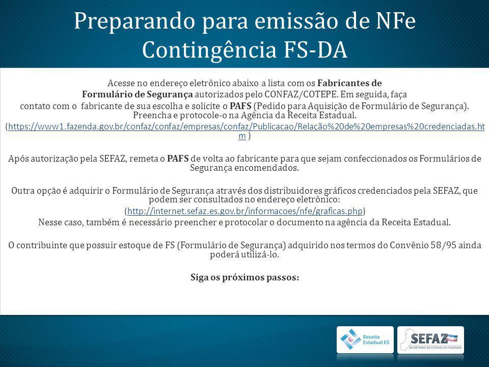 Preparando para emissão de NFe Contingência FS-DA