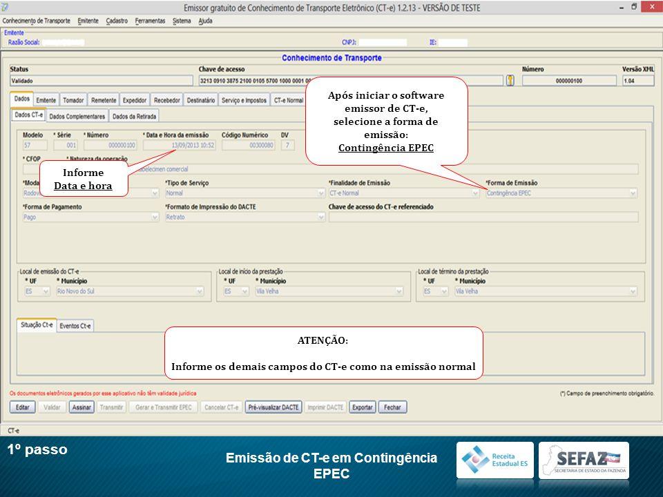 1º passo Emissão de CT-e em Contingência EPEC