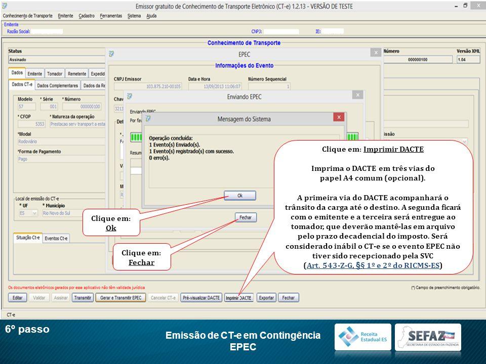 6º passo Emissão de CT-e em Contingência EPEC