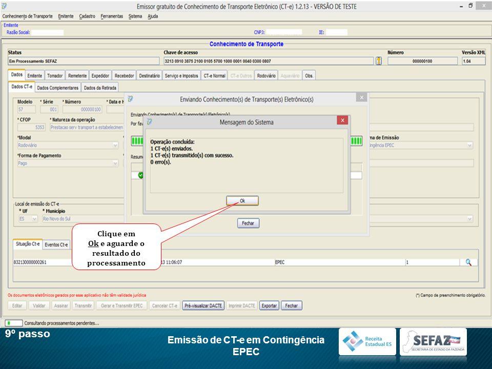 9º passo Emissão de CT-e em Contingência EPEC Clique em