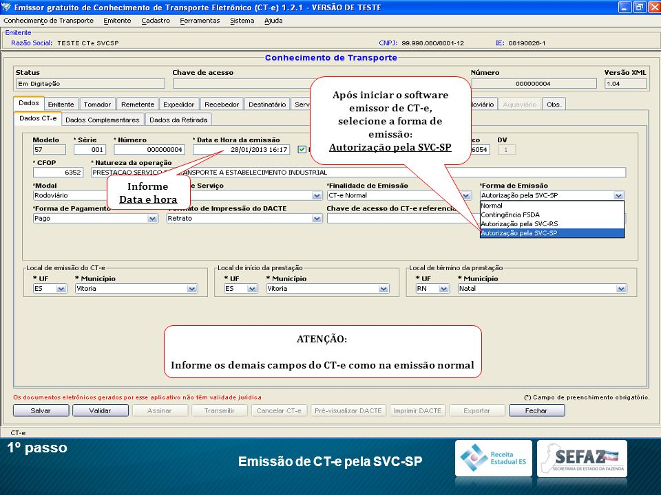 1º passo Emissão de CT-e pela SVC-SP