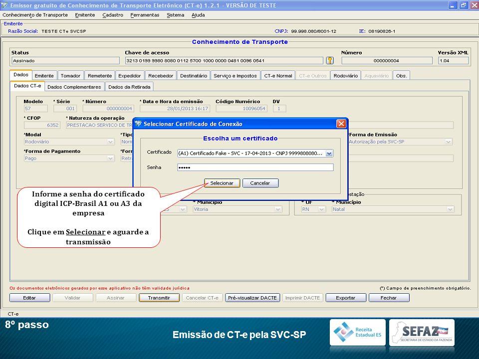 8º passo Emissão de CT-e pela SVC-SP