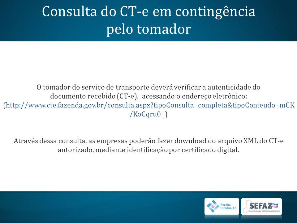 Consulta do CT-e em contingência pelo tomador