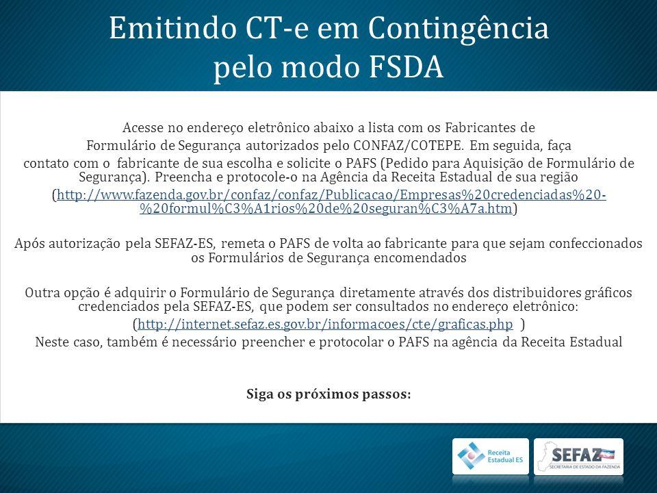 Emitindo CT-e em Contingência pelo modo FSDA