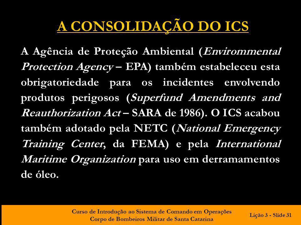A CONSOLIDAÇÃO DO ICS