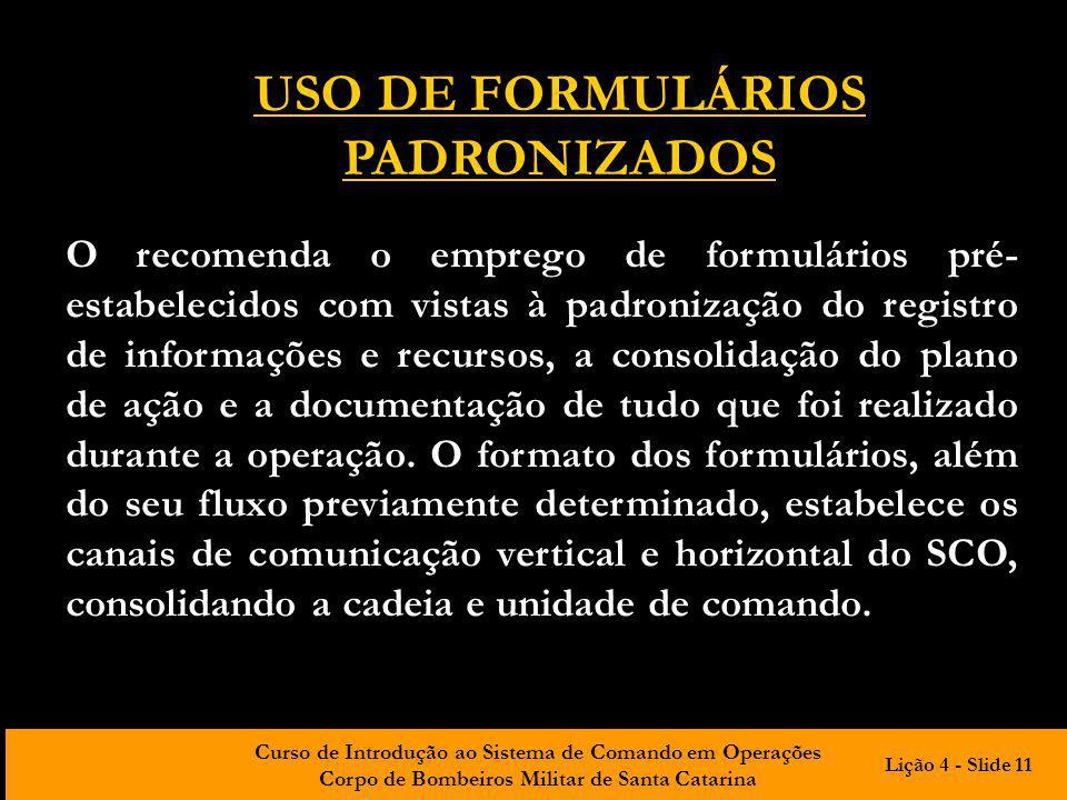 USO DE FORMULÁRIOS PADRONIZADOS